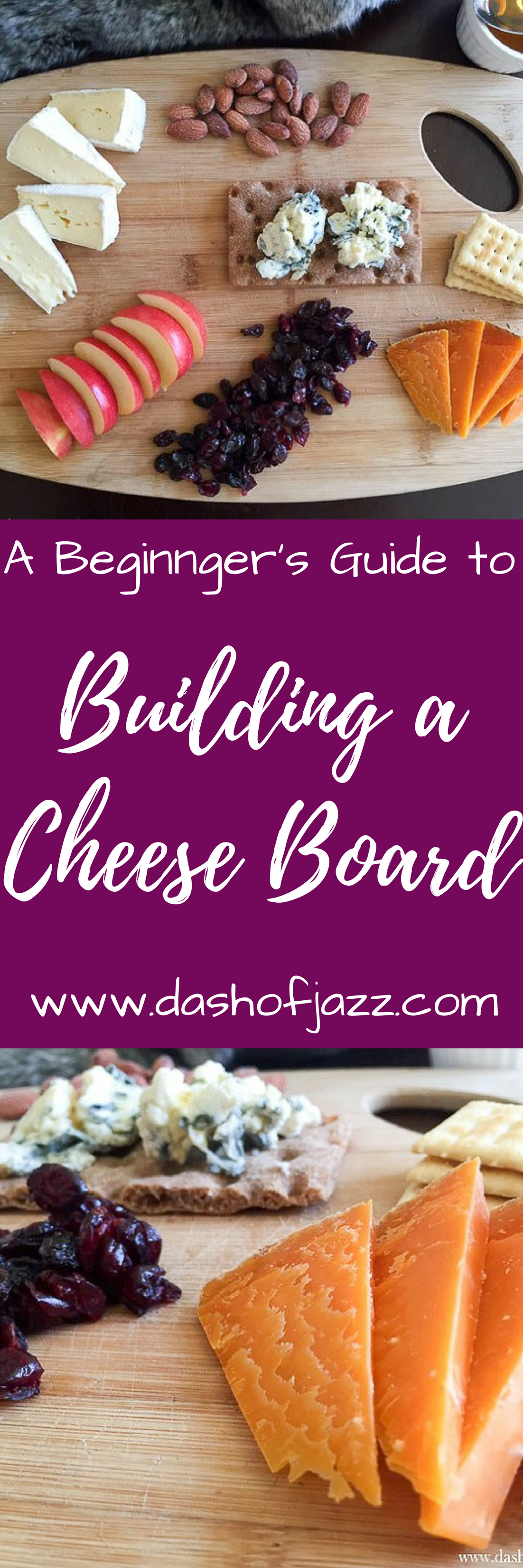 A few lessons from the French on how to create an easy cheese board whether you\'re making a snack or throwing a party, start with a beginner\'s cheese board by Dash of Jazz #cheeseboard #charcuterieboard #easycheeseboard #easyappetizer #Frenchcheeseboard