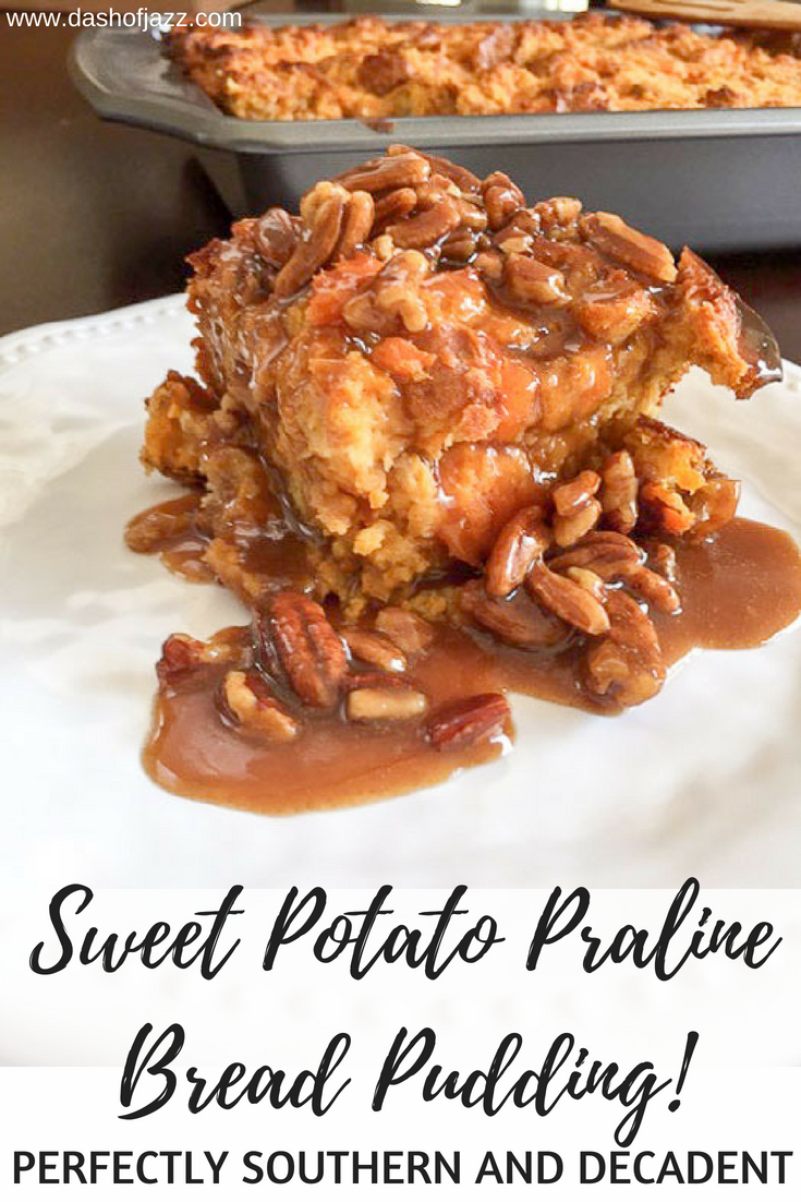 Sweet Potato Praline Bread Pudding is the most delicious and decadent Southern dessert that is perfect for Thanksgiving dinner or any old occasion. Recipe by Dash of Jazz