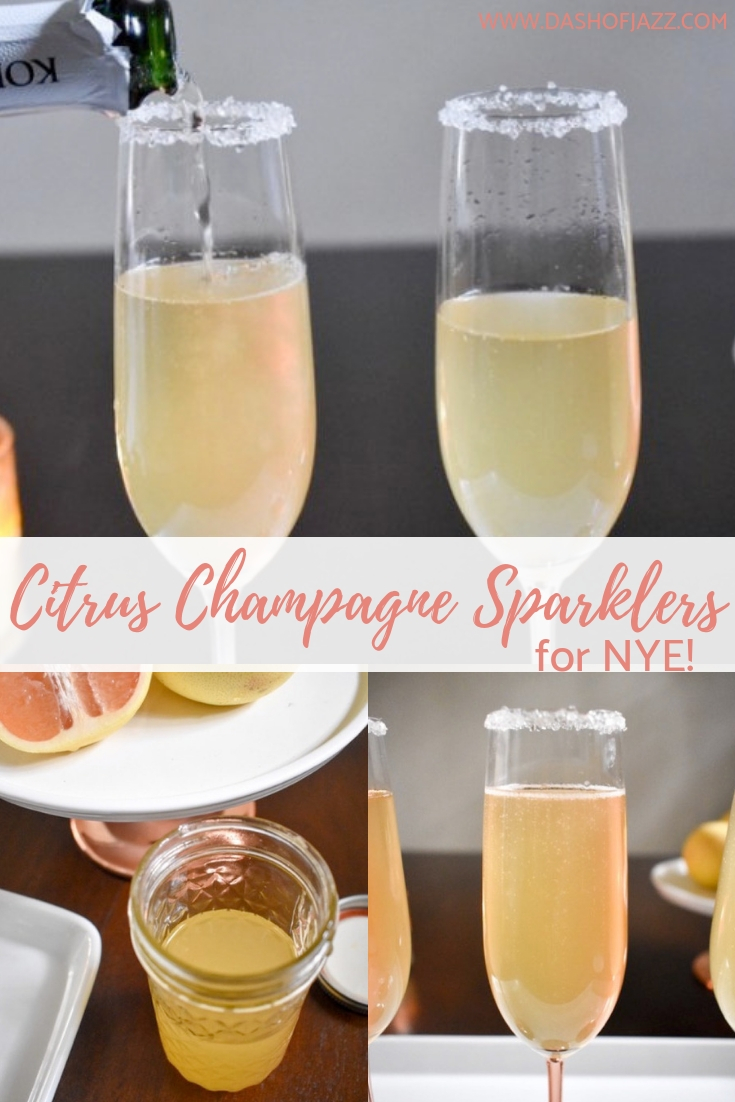 Citrus champagne sparklers are refreshingly bright and simple champagne cocktails made with just a few ingredients and perfect for New Year\'s Eve! Easy recipe by Dash of Jazz #dashofjazzblog #NYEcocktailideas