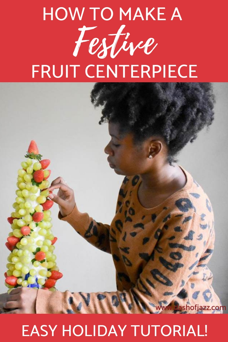 Six easy steps to create a festive fruit centerpiece for the holidays for less than a store-bought version! It\'s a great gift or edible centerpiece. #ediblearrangementideas #Christmascenterpieceideas #dashofjazzblog