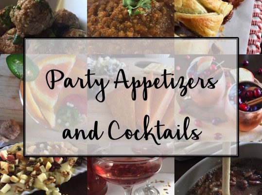 Perfect Party Appetizers & Cocktails