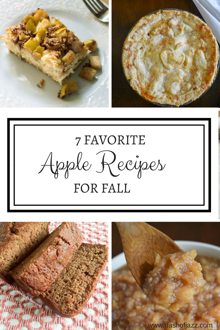 Seven favorite apple recipes for Fall ranging from breakfasts to snacks to, of course, desserts that will last you all season long by Dash of Jazz #dashofjazzblog #applerecipes #applepierecipes #applepiefillingrecipes #fallbakingideas #fallapplerecipes #thingstomakeduringfall