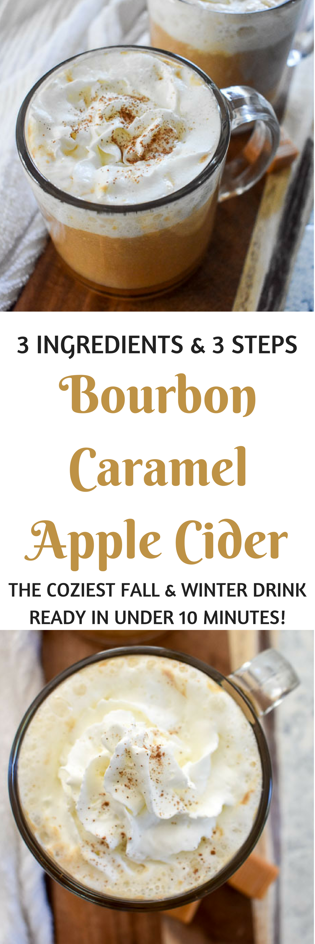 Bourbon Caramel Apple Cider is the perfect cozy fall and winter drink that\'s ready in under ten minutes in three easy steps and with just 3 simple ingredients! Recipe by Dash of Jazz #dashofjazzblog #spikedciderrecipe #easyappleciderrecipe #howtomakeapplecider #spikedapplecider #cozyfalldrinkrecipes