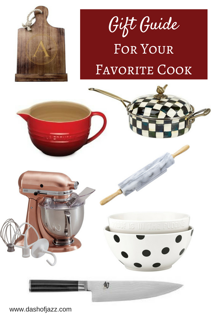 A collection of stylish cooking essentials at every price point make up this holiday gift guide for your favorite cook. By Dash of Jazz