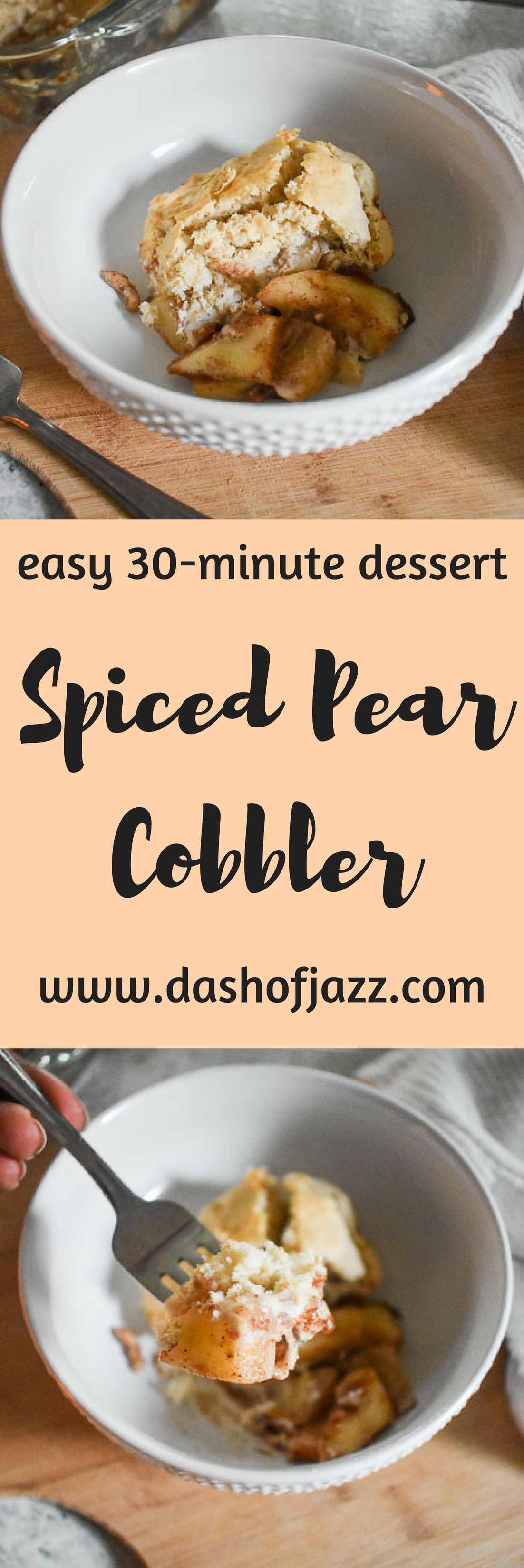 Simple Spiced Pear Cobbler is made with an easy scratch filling of crunchy pears and warm spices, and lightly sweet bisquick biscuit topping. Recipe by Dash of Jazz #dashofjazzblog #pearrecipes #pearrecipeseasy #pearrecipesdessert #winterdessertrecipes #pearcobblereasy