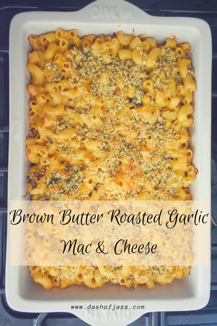 Brown butter roasted garlic mac & cheese is a classic favorite with two simple yet flavorful twists. Make this for Thanksgiving or any special dinner. Recipe by Dash of Jazz