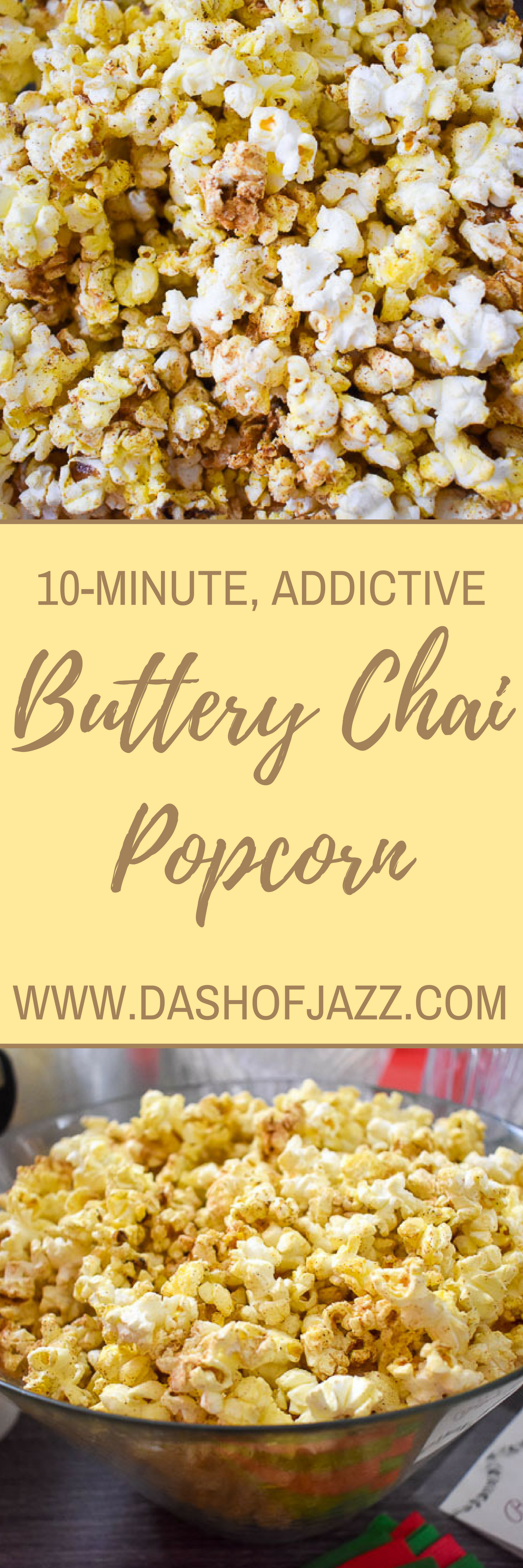 This buttery chai popcorn is a simple yet flavorful, 10-minute snack perfect for anything from a Netflix and chill session to random snacking. Recipe by Dash of Jazz