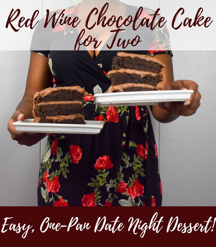 This easy recipe to make red wine chocolate cake for two in one pan works perfectly for date night or any time you don\'t need a whole cake! by Dash of Jazz #dashofjazzblog #recipesfortwo #valentinesdaydesserts #chocolatecakerecipes
