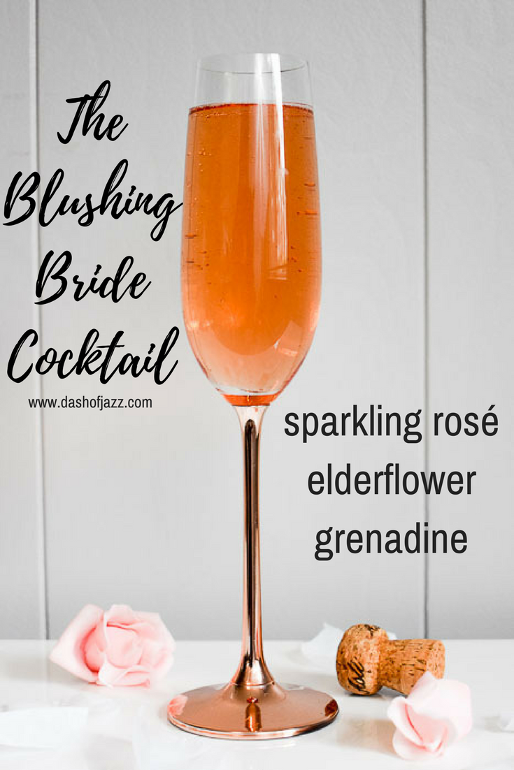 The blushing bride is a  bright, bubbly, blush-colored cocktail that\'s perfect for anything bridal or feminine. Easy recipe by Dash of Jazz