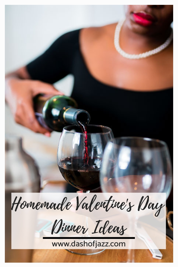 Find all the inspo you need to create the perfect romantic homemade Valentine\'s Day or date night dinner from this mix-and-match menu of appetizers, salads, entrees, side dishes, desserts, and even cocktails! Also includes vegan and gluten-free options! by Dash of Jazz #dashofjazzblog #datenightathome #valentinesdayrecipes #dinnerideas #dinnerfortwo