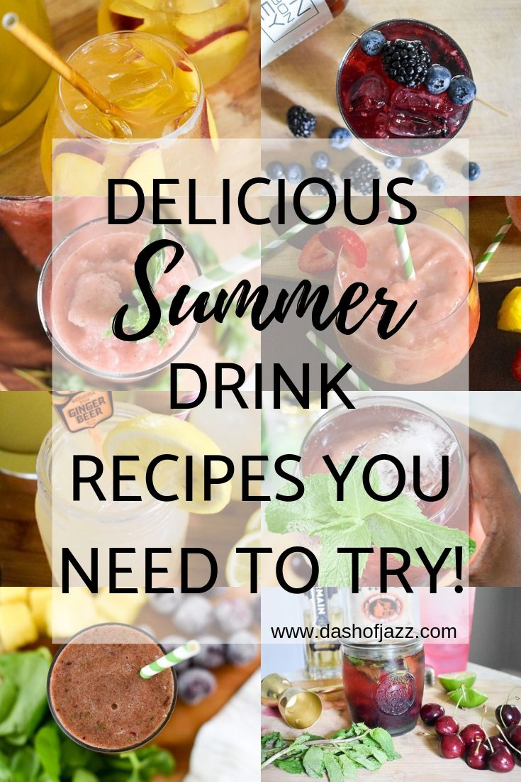 A fresh roundup of easy summer drinks including smoothies, batch cocktails, iced tea, lemonade, sangria, mimosas, spritzers, and frozen drinks by Dash of Jazz #dashofjazzblog #summerdrinksalcohol #summerdrinksnonalcoholic #summerrecipes
