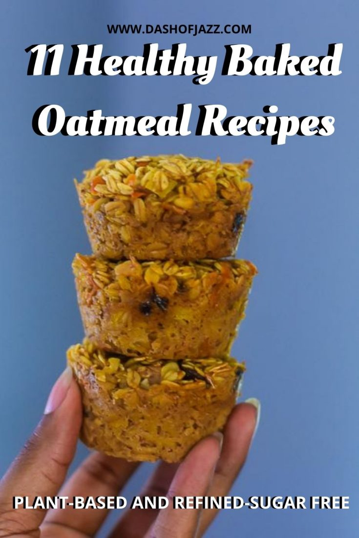 "holding stack of three baked oatmeal muffins with text overlay ""11 healthy baked oatmeal recipes"""