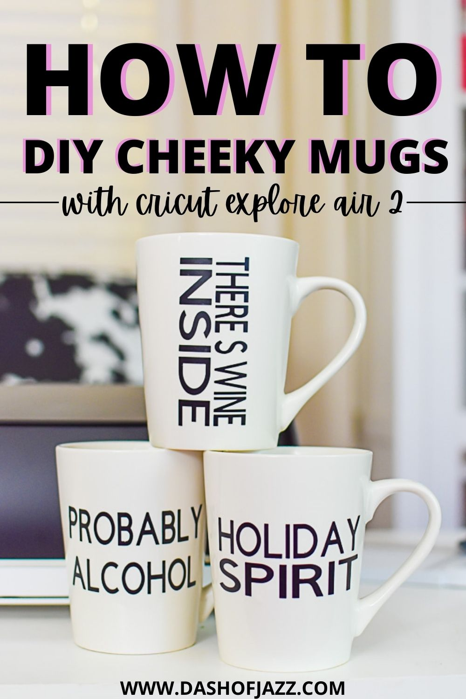 How I Customize Holiday Mugs With Cricut Explore Air 2 Dash Of Jazz